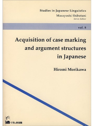 ACQUISITION OF CASE MARKING & ARGUMENT STRUCTURES