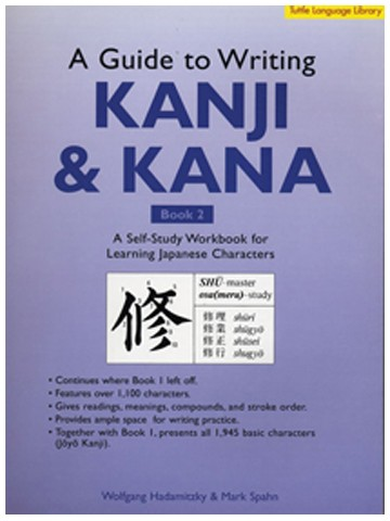 A GUIDE TO WRITING KANJI & KANA BOOK 2